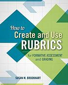 How to create and use rubrics for formative assessment and grading