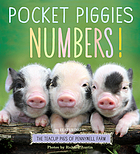 Pocket piggies numbers! : featuring the teacup pigs of Pennywell Farm