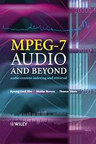 MPEG-7 audio and beyond : audio content indexing and retrieval