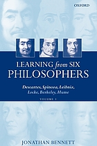 Learning from six philosophers : Descartes, Spinoza, Leibniz, Locke, Berkeley, Hume. Vol. 1