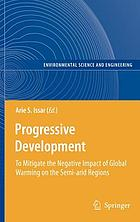 Progressive development : to mitigate the negative impact of global warming on the semi-arid regions