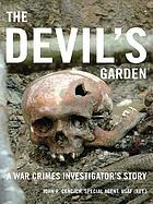 The devil's garden : a war crimes investigator's story