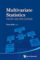 Multivariate statistics : theory and applications : proceedings of the IX Tartu Conference on Multivariate Statistics and XX International Workshop on Matrices and Statistics