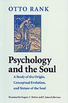 Psychology and the soul : a study of the origin, conceptual evolution, and nature of the soul