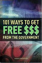 101 ways to get free $$$ from the government