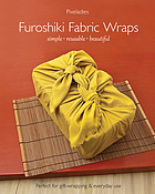 Furoshiki fabric wraps : simple-reusable-beautiful