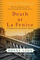 Death at La Fenice : a Commissario Guido Brunetti mystery
