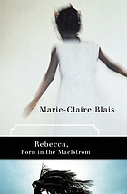 Rebecca, born in the maelstrom