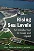 Rising sea levels : an introduction to cause and... by  Hunt Janin