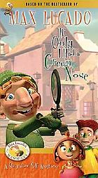 If only I had a green nose : a story about self-acceptance.