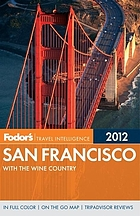 Fodor's 2012 San Francisco