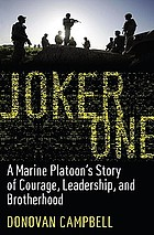 Joker One : a Marine platoon's story of courage, sacrifice, and brotherhood