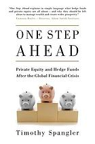 One step ahead : private equity and hedge funds after the Global Financial Crisis