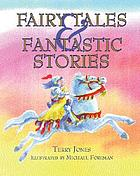 Fairy tales ; &, Fantastic stories