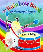 The rainbow book of nursery rhymes
