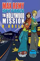 The Hollywood mission