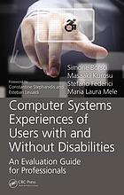 Computer systems experiences of users with and without disabilities : an evaluation guide for professionals