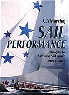 Sail performance : theory and practice