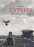 Gypsies : free spirits of the open steppe