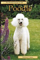 Pet owner's guide to the poodle.