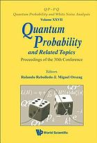 Quantum probability and related topics : proceedings of the 30th Conference : Santiago, Chile, 23-28 November 2009