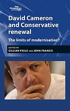 David Cameron and conservative renewal : the limits of modernisation?