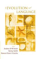 The Evolution of language : proceedings of the 7th International Conference (EVOLANG7), Barcelona, Spain, 12-15 March 2008