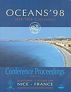 Oceans '98 : conference proceedings : 28 September-1 October, 1998, Nice, France, Acropolis Convention Center