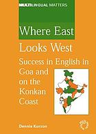 Where East looks West : success in English in Goa and on the Konkan Coast