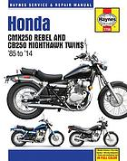 Honda CMX Rebel & CB250 Nighthawk twins : service and repair manual