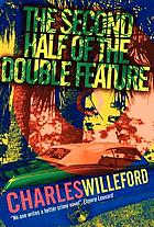 The second half of the double feature