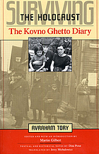Surviving the Holocaust : the Kovno Ghetto diary