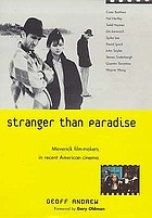 Stranger than paradise : maverick film-makers in recent American cinema
