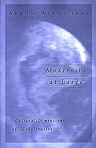 Modernity at large : cultural dimensions of globalization