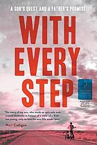 With every step : a son's quest and a father's promise