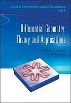 Differential geometry : theory and applications