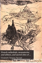 French cathedrals, monasteries and abbeys, and sacred sites of France,