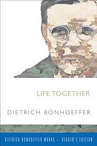 Life together ; Prayerbook of the Bible