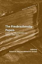 The Preobrazhensky papers : archival documents and materials