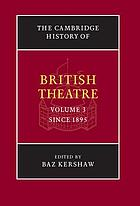 The Cambridge history of British theatre.
