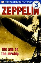 Zeppelin! : the age of the airship