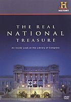 The real national treasure : an inside look at the Library of Congress