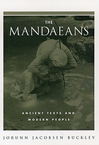 The Mandaeans : ancient texts and modern people