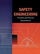 Safety engineering: principles and practices