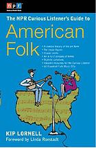 The NPR curious listener's guide to American folk music