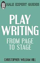 Playwriting : from page to stage