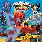 Power Rangers jungle fury. Mantor menace