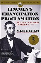 Lincoln's Emancipation Proclamation : the end of slavery in America