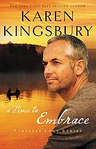 A time to embrace : a story of hope, healing, and abundant life
