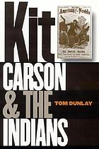 Kit Carson and the Indians.